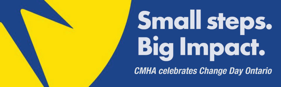 CMHA Celebrates Change Day