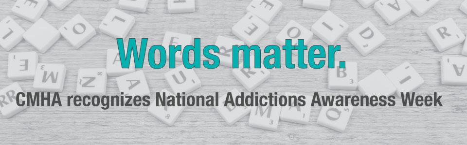 CMHA Lambton Kent Recognizes National Addictions Awareness Week