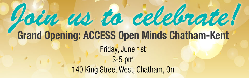 Join Us June 1, 2018 ACCESS Open Minds Grand Opening