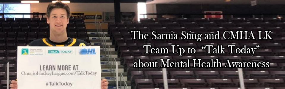 "The Sarnia Sting and CMHA Lambton Kent Team Up to ""Talk Today"" about Mental Health Awareness"